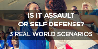Assault or Self-Defense?